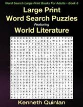 Large Print Word Search Puzzles Featuring World Literature