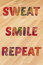 Sweat Smile Repeat