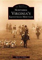 Northern Virginia's Equestrian Heritage
