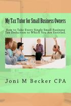 My Tax Tutor for Small Business Owners - 2012