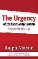 The Urgency of the New Evangelization