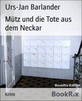Mütz und die Tote im Neckar