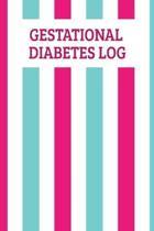 Gestational Diabetes Log: Blood Sugar Record Book