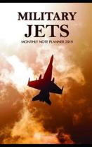 Military Jets Monthly Note Planner 2019 1 Year Calendar