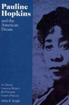Pauline Hopkins and the American Dream