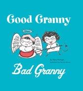 Good Granny/Bad Granny