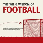 The Wit and Wisdom of Football