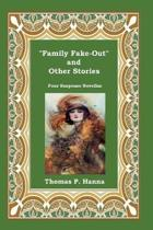 Family Fake-Out and Other Stories