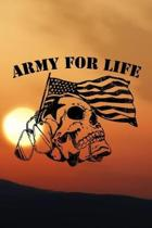 Army for life: Army Military journal / notebook for military family, proud army mom, proud army dad, proud army husband.