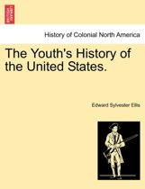 The Youth's History of the United States.