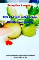 THE FLYING CHEFS Das Gemüsekochbuch