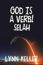 God Is a Verb!