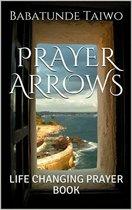 PRAYER ARROWS