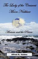 The Lady of the Crescent Moon Necklace: Miriam and the Prince
