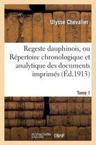 Regeste Dauphinois, Ou R�pertoire Chronologique Et Analytique. Tome 1, Fascicule 2