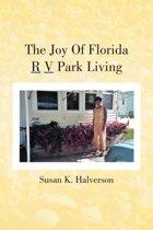 The Joy of Florida R V Park Living