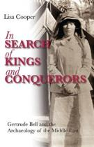 In Search of Kings and Conquerors