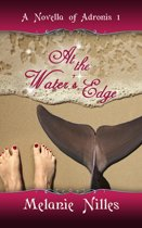 At The Water's Edge (Adronis #1)