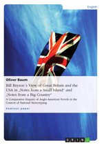 Download ebook Bill Bryson´s View of Great Britain and the USA in 'Notes from a Small Island' and 'Notes from a Big Country' the cheapest
