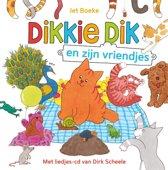 Dikkie Dik - Dikkie Dik en zijn vriendjes