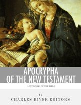 Lost Books of the Bible: Apocrypha of the New Testament