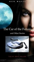 The Car of the Future and Other Stories