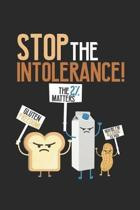 Stop The Intolerance: Food Allergies Are A Real ruled Notebook 6x9 Inches - 120 lined pages for notes, drawings, formulas - Organizer writin