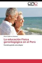 La Educacion Fisica Gerontogogica En El Peru