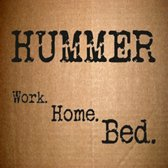 Work. Home. Bed.
