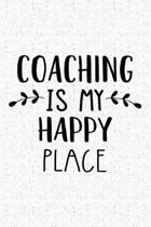 Coaching Is My Happy Place