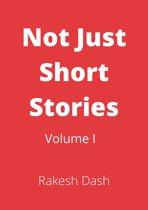 Not Just Short Stories