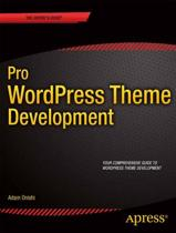 Pro WordPress Theme Development