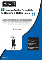 How to Go the Extra Mile to Become a Better Leader