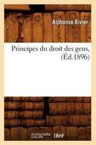 Principes Du Droit Des Gens, (�d.1896)