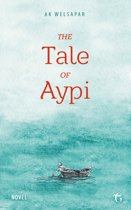 The Tale of Aypi