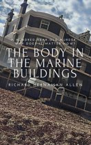 The Body in the Marine Buildings
