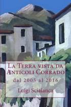 La Terra Vista Da Anticoli Corrado 2005 - 2016
