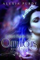 A Dark Faerie Tale Series Omnibus Edition (Books 7 & 8)
