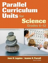 Parallel Curriculum Units for Science, Grades 6-12