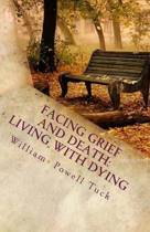 Facing Grief and Death