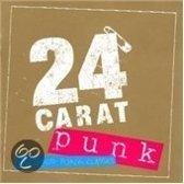 24 Carat Punk Rock