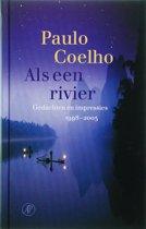 Als een rivier - Gedachten en impressies 1998 - 2005