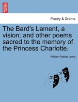 The Bard's Lament, a vision