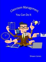 Classroom Management You Can Do It