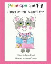 Penelope the Pig Hosts Her First Slumber Party