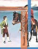 Redgauntlet: Large Print