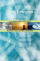 Open Enterprise A Complete Guide - 2019 Edition