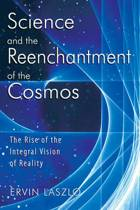 Science and the Reenchantment of the Cosmos