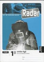 Radar / 1B Vmbo-Kgt / Deel Activiteitenboek Techniek