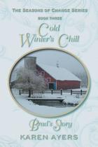 Cold Winter's Chill . . . Brad's Story